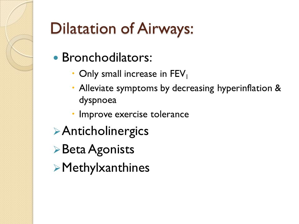 Dilatation of Airways: