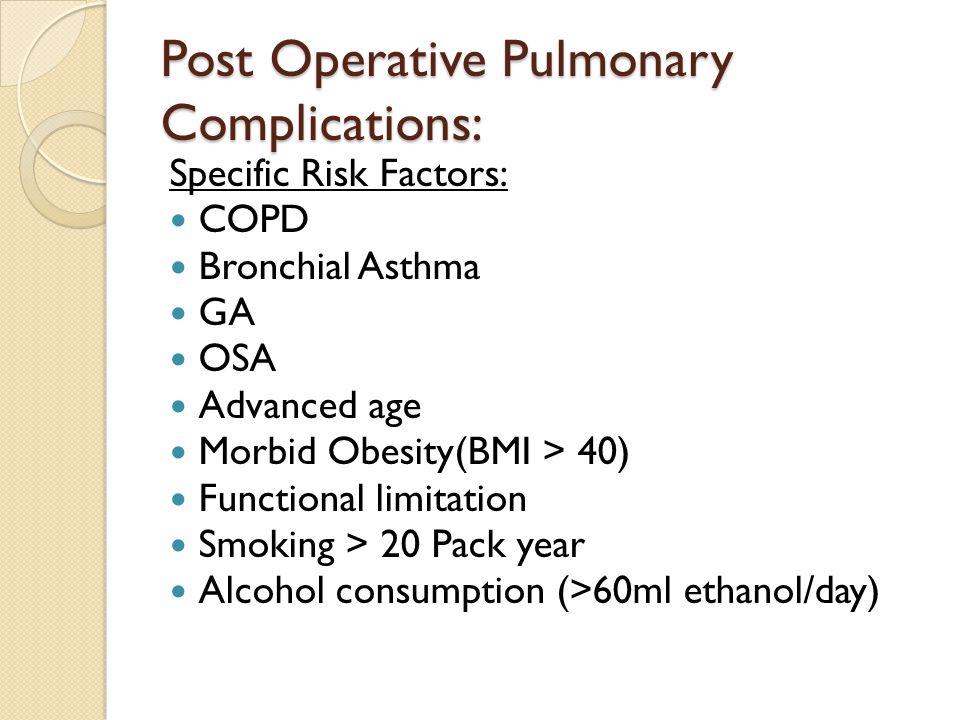 Post Operative Pulmonary Complications:
