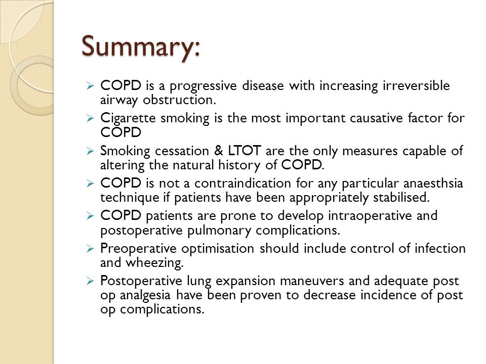Summary: COPD is a progressive disease with increasing irreversible airway obstruction.