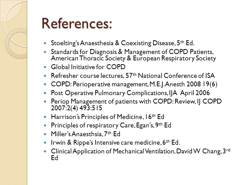 References: Stoelting's Anaesthesia & Coexisting Disease, 5th Ed.