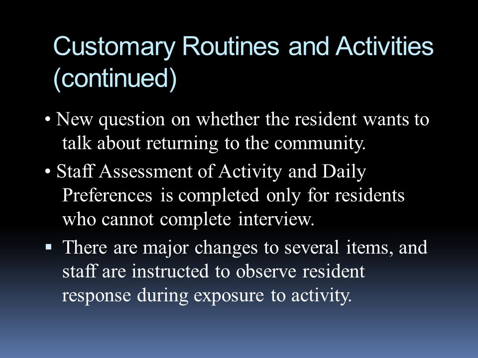 Customary Routines and Activities (continued)