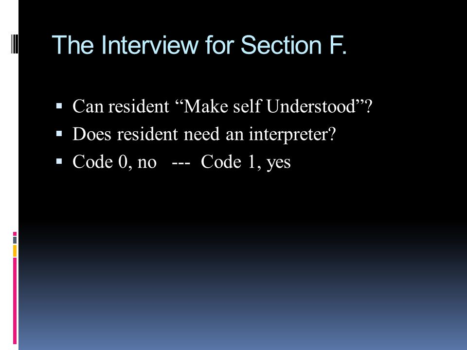 The Interview for Section F.