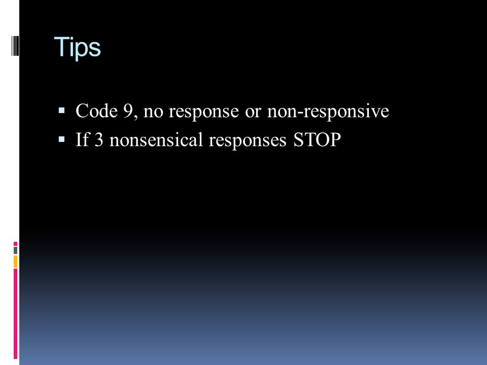Tips Code 9, no response or non-responsive