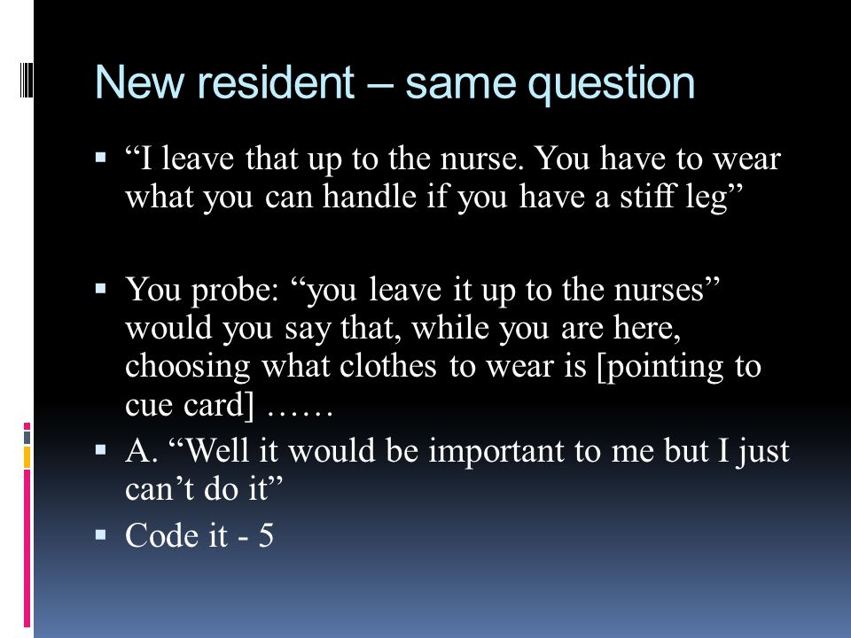New resident – same question