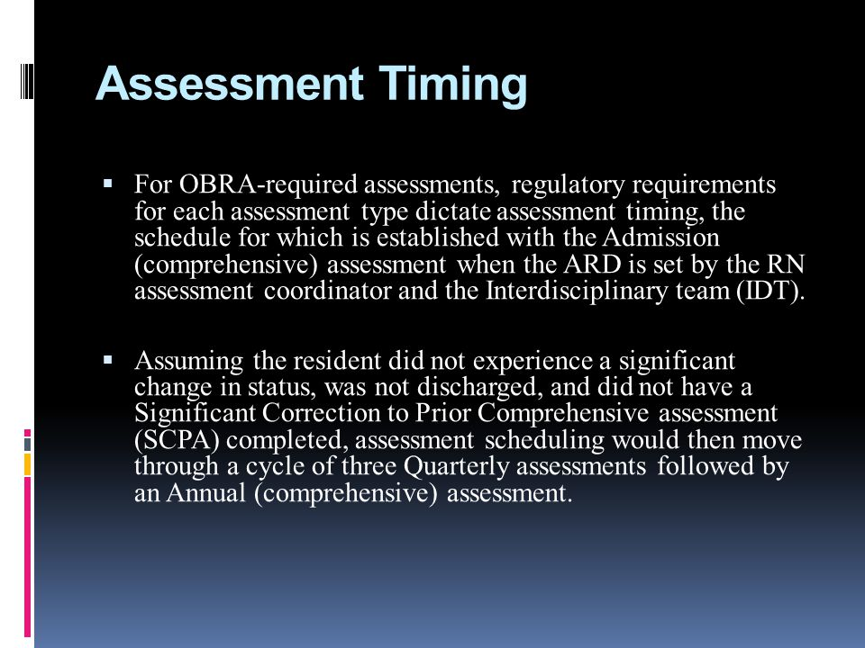 Assessment Timing