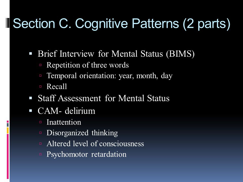Section C. Cognitive Patterns (2 parts)