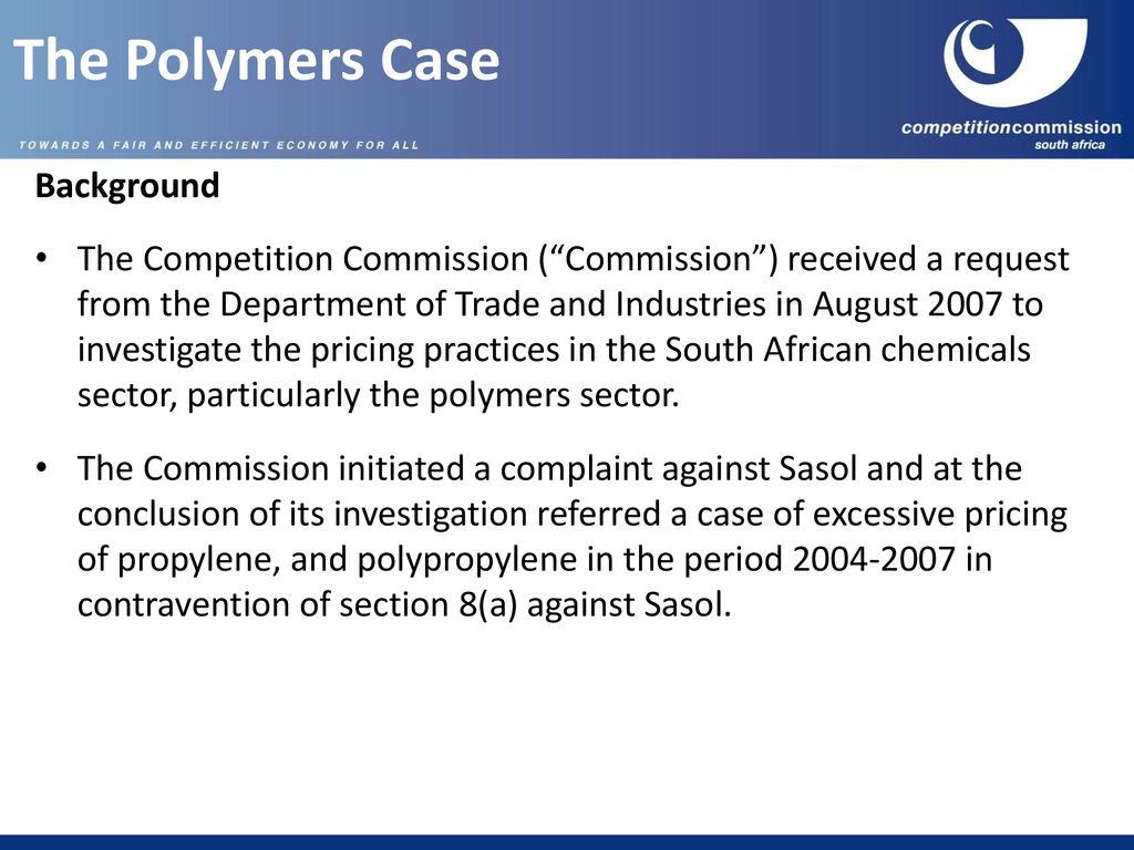 Briefing on the Competition Commission's investigations of Sasol