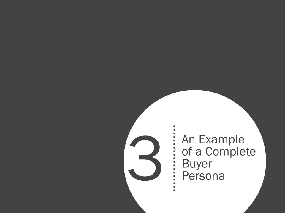 3 An Example of a Complete Buyer Persona