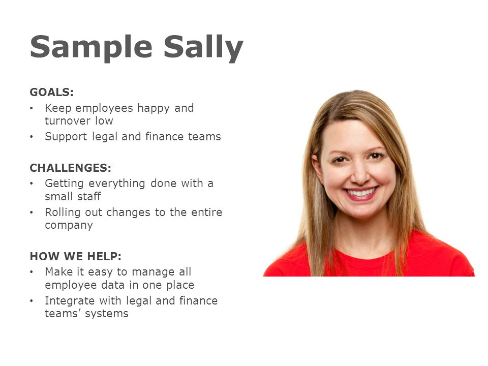 Sample Sally GOALS: Keep employees happy and turnover low