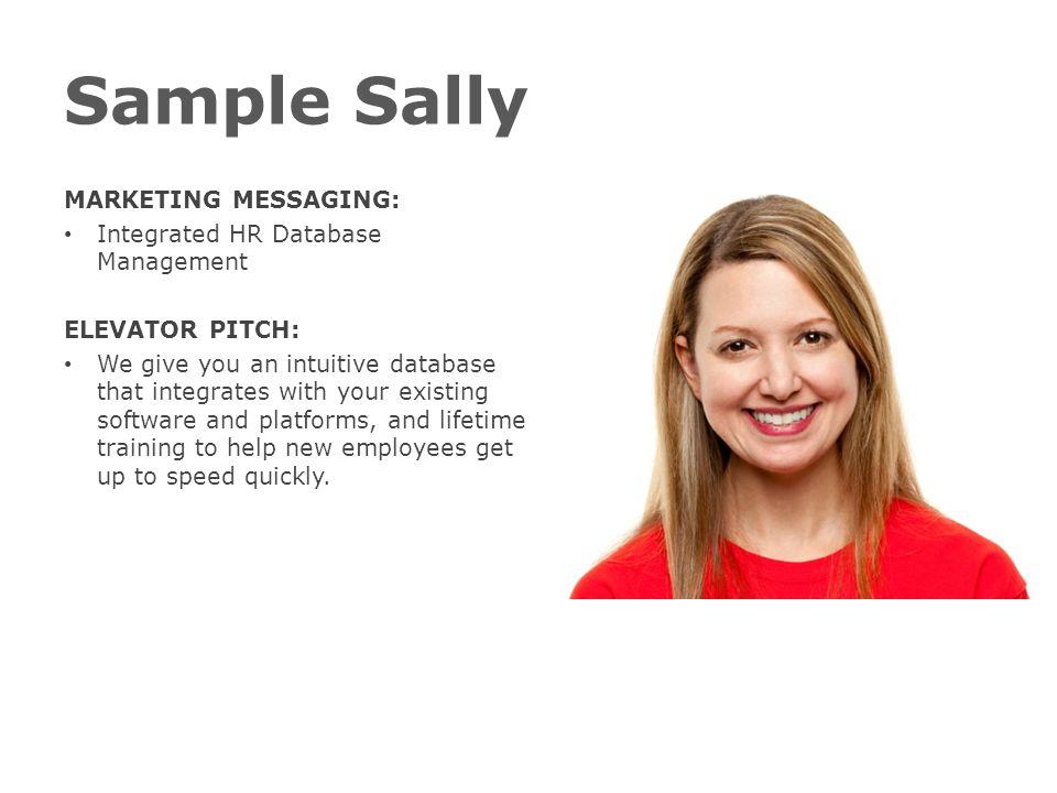 Sample Sally MARKETING MESSAGING: Integrated HR Database Management