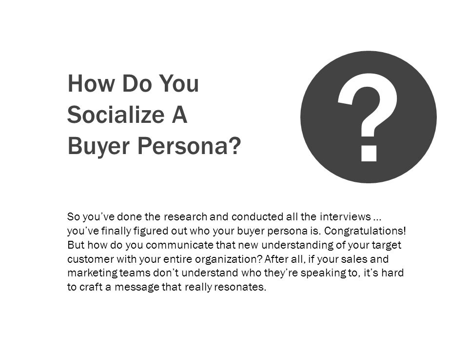 How Do You Socialize A Buyer Persona