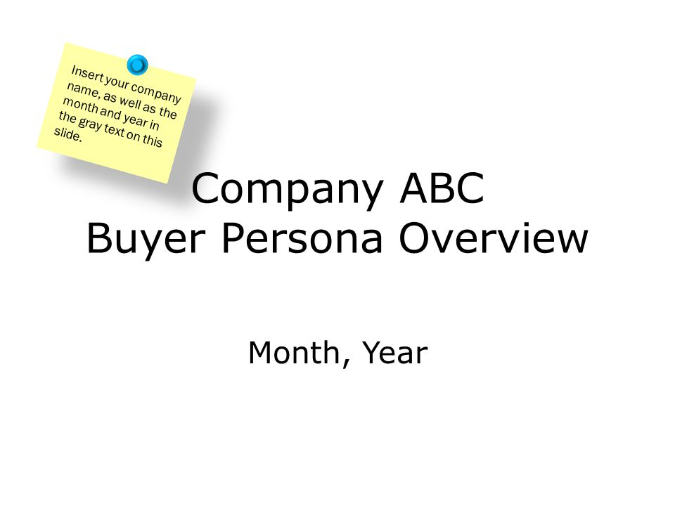 Company ABC Buyer Persona Overview
