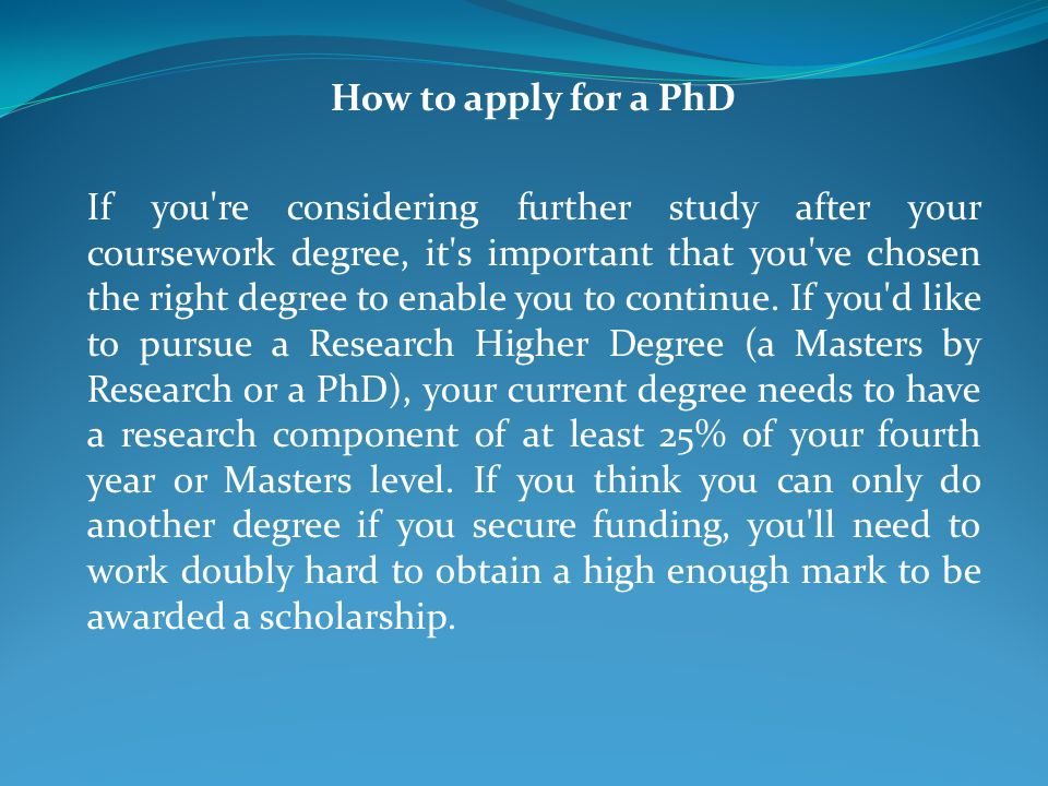 How to apply for a PhD