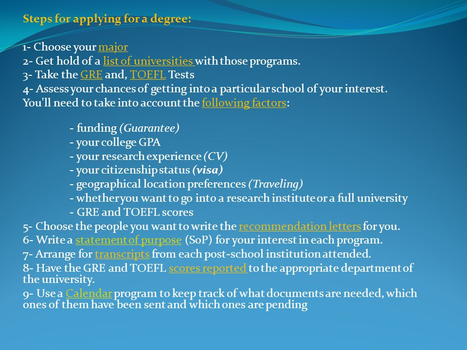 Steps for applying for a degree: