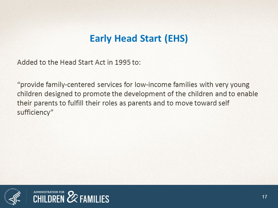 Early Head Start (EHS)
