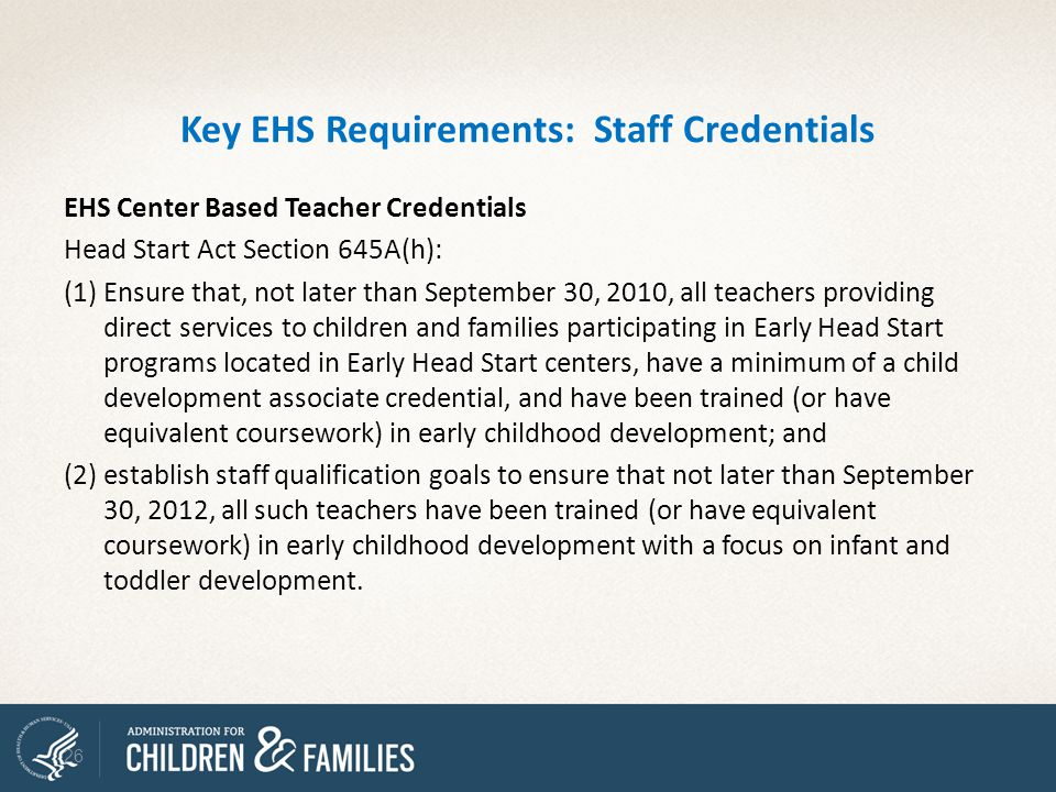 Key EHS Requirements: Staff Credentials