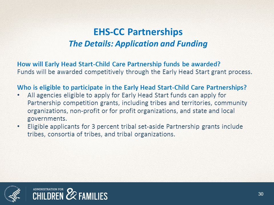 EHS-CC Partnerships The Details: Application and Funding