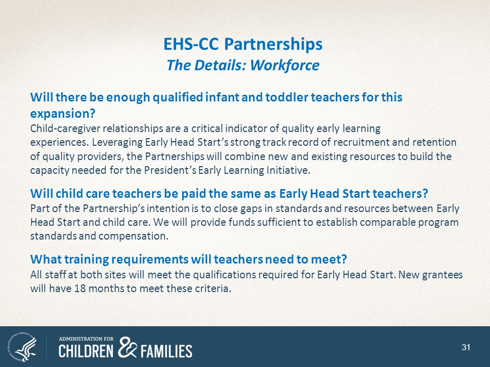 EHS-CC Partnerships The Details: Workforce