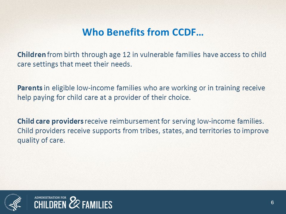 Who Benefits from CCDF…
