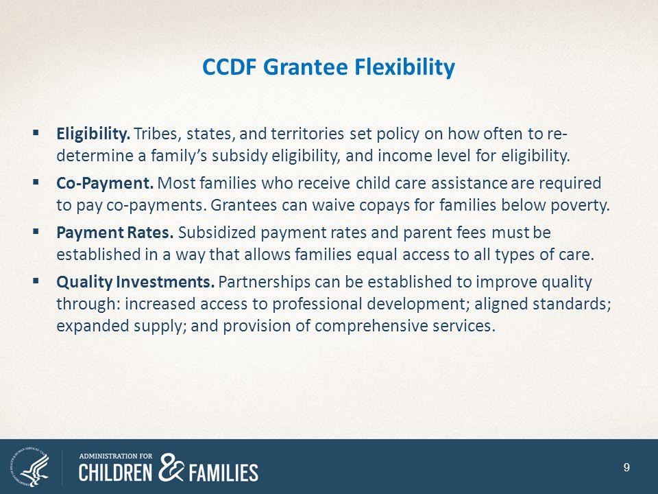 CCDF Grantee Flexibility