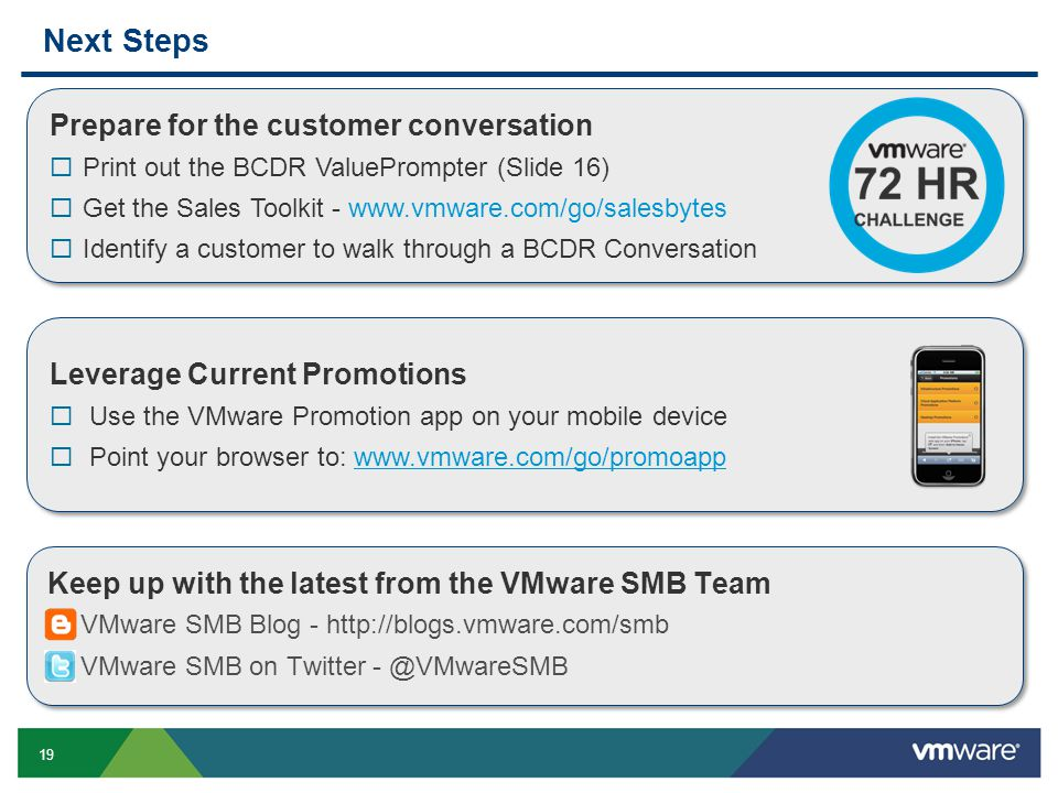 Next Steps Prepare for the customer conversation