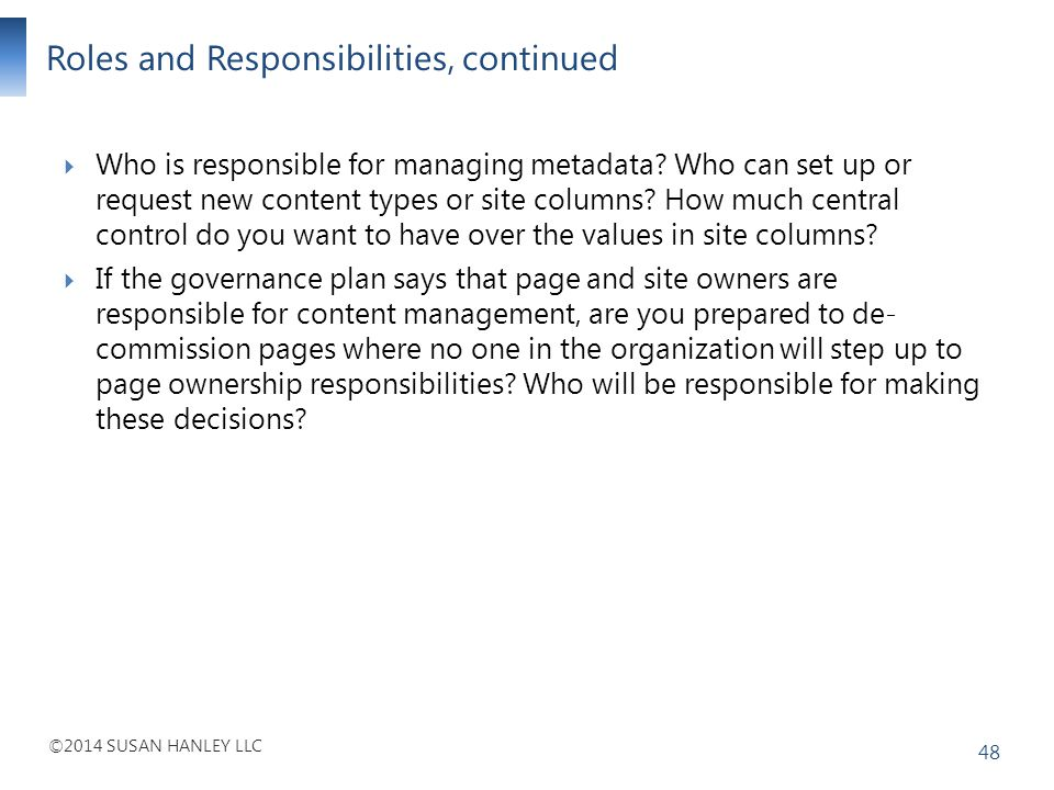 Roles and Responsibilities, continued