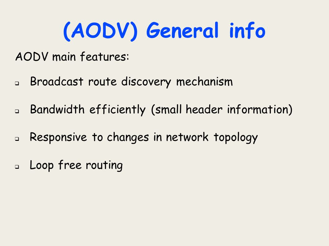 (AODV) General info AODV main features: