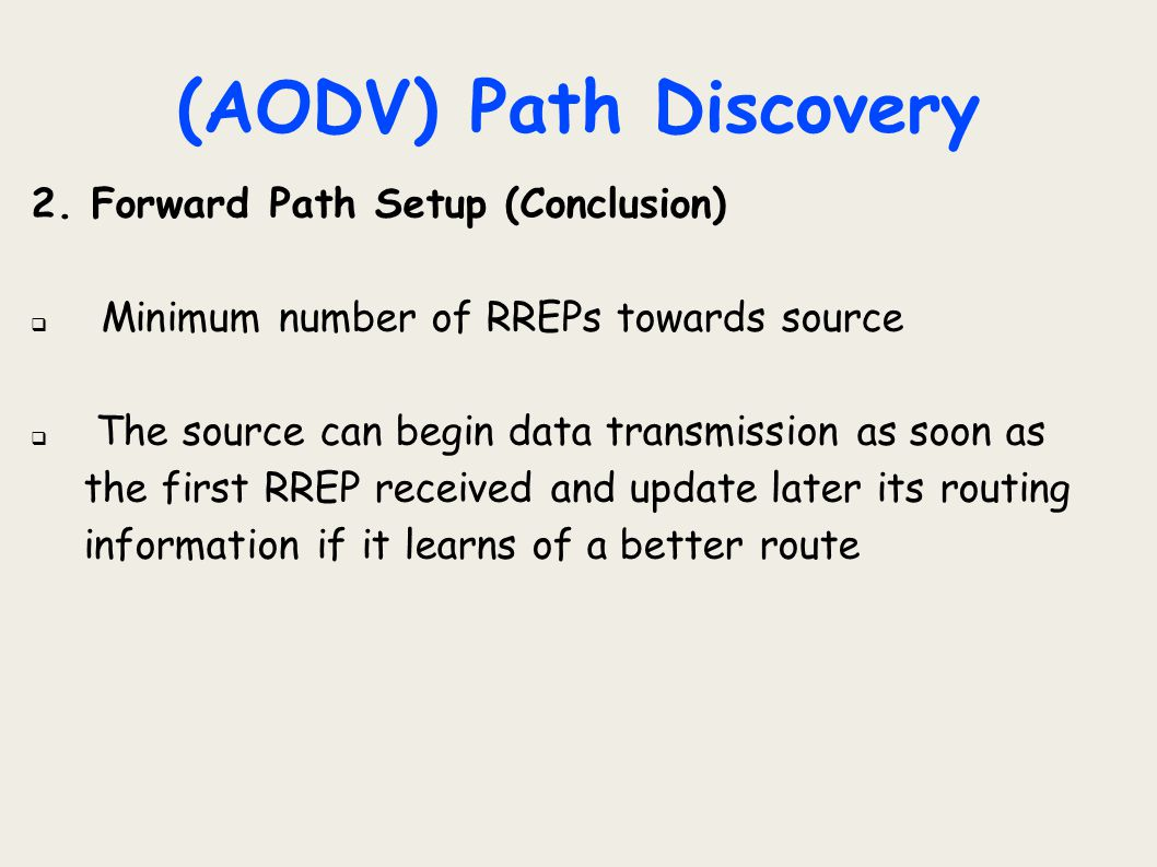 (AODV) Path Discovery 2. Forward Path Setup (Conclusion)