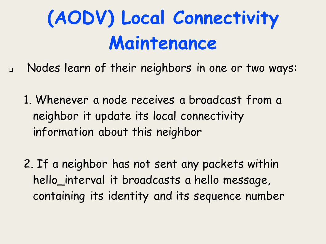 (AODV) Local Connectivity Maintenance