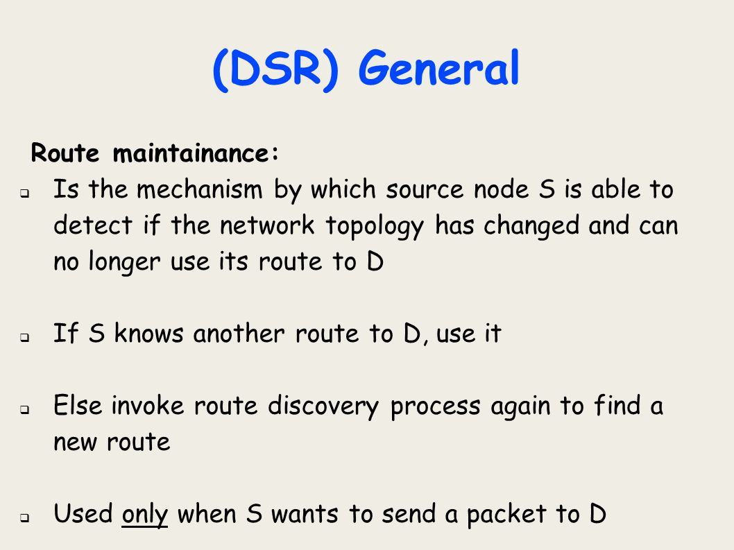 (DSR) General Route maintainance: