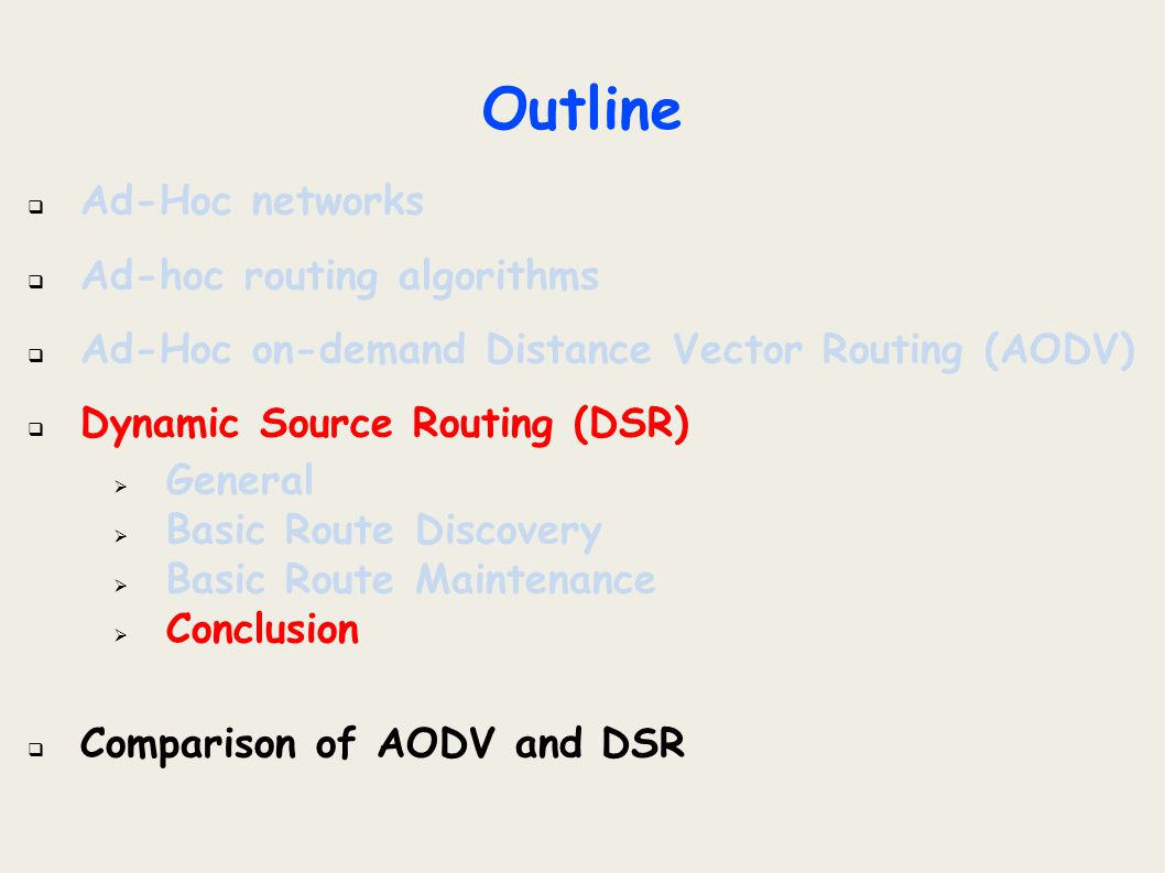 Outline Ad-Hoc networks Ad-hoc routing algorithms