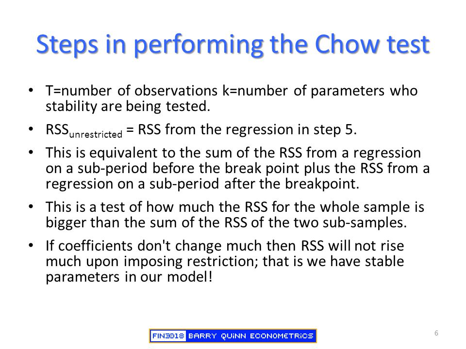 Steps in performing the Chow test