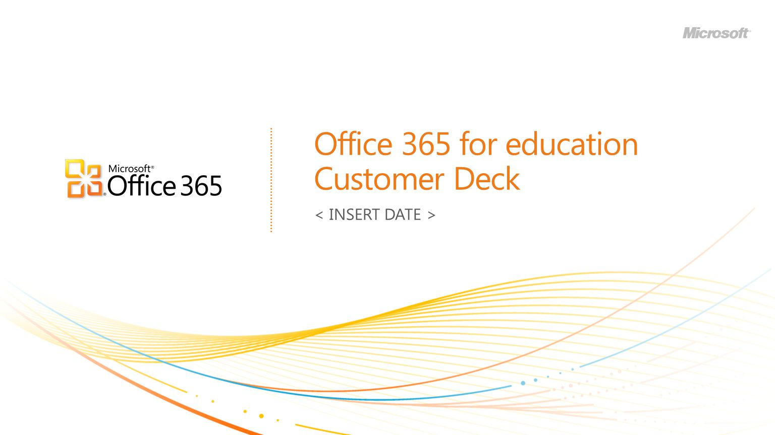 Office 365 for education Customer Deck