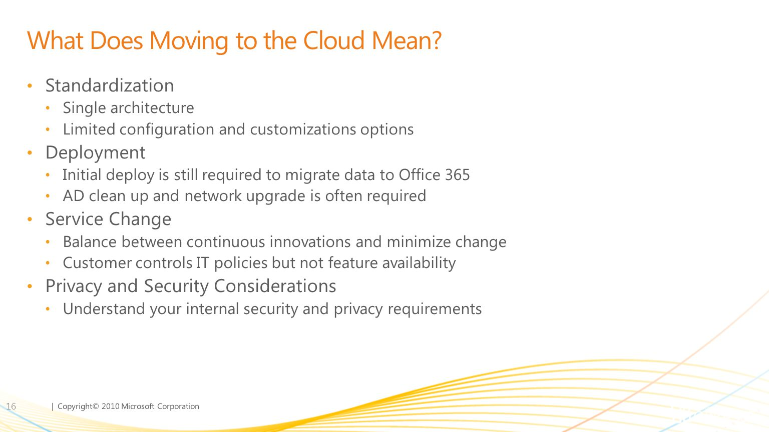 What Does Moving to the Cloud Mean
