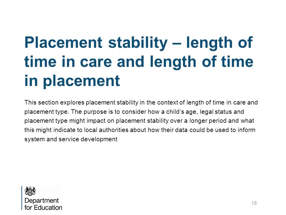 Placement stability – length of time in care and length of time in placement