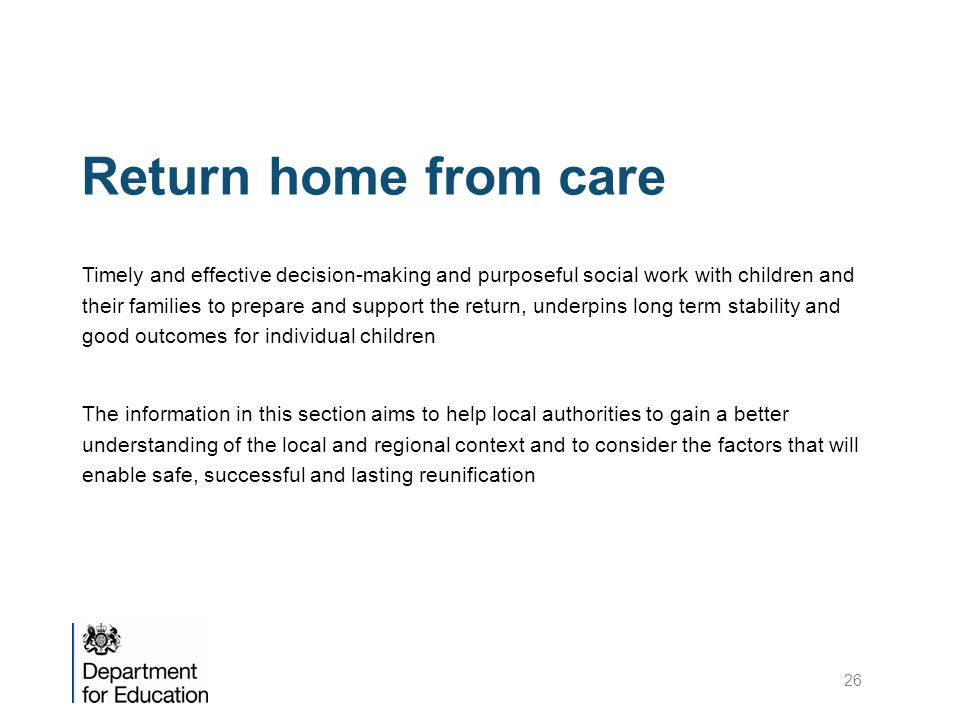 Return home from care