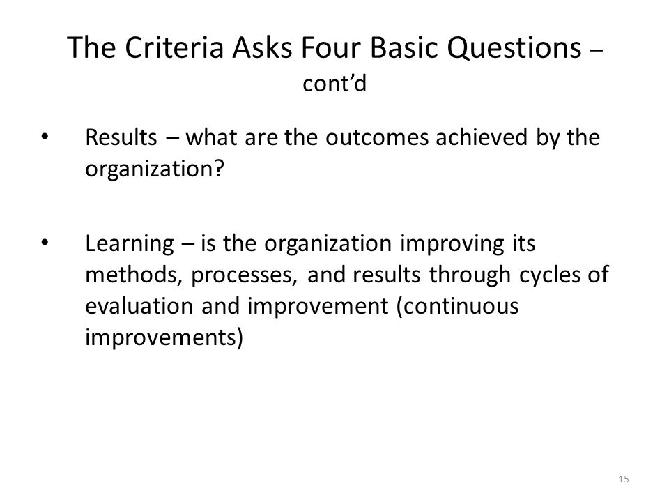 The Criteria Asks Four Basic Questions – cont'd