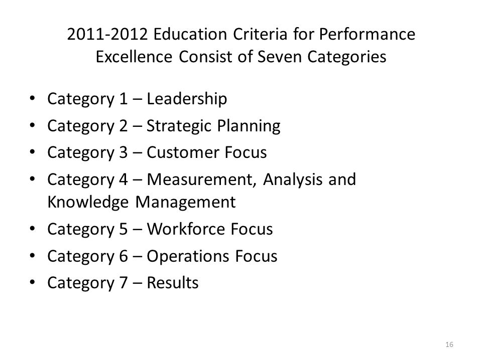 2011-2012 Education Criteria for Performance Excellence Consist of Seven Categories