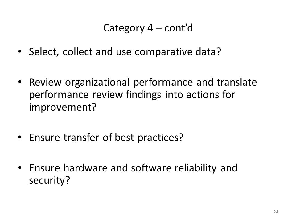 Category 4 – cont'd Select, collect and use comparative data