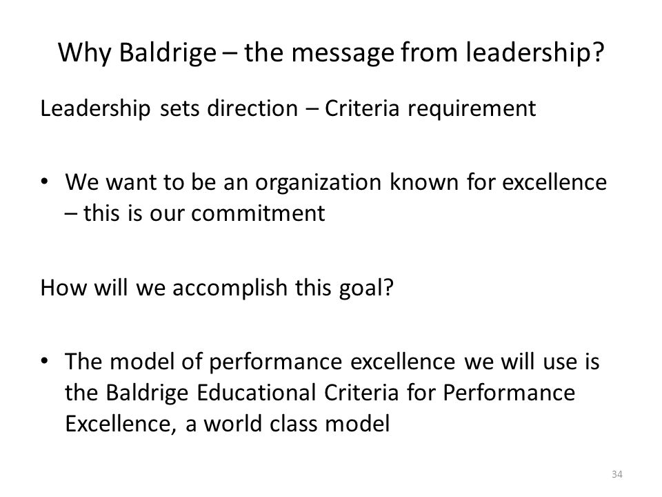 Why Baldrige – the message from leadership