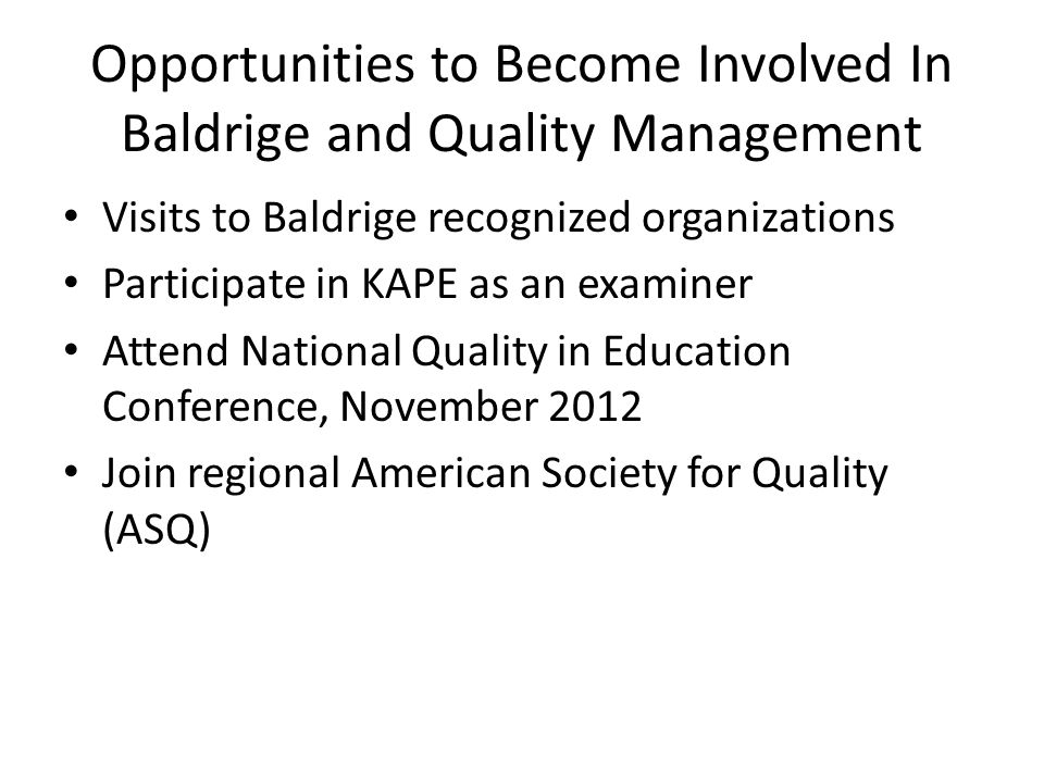 Opportunities to Become Involved In Baldrige and Quality Management