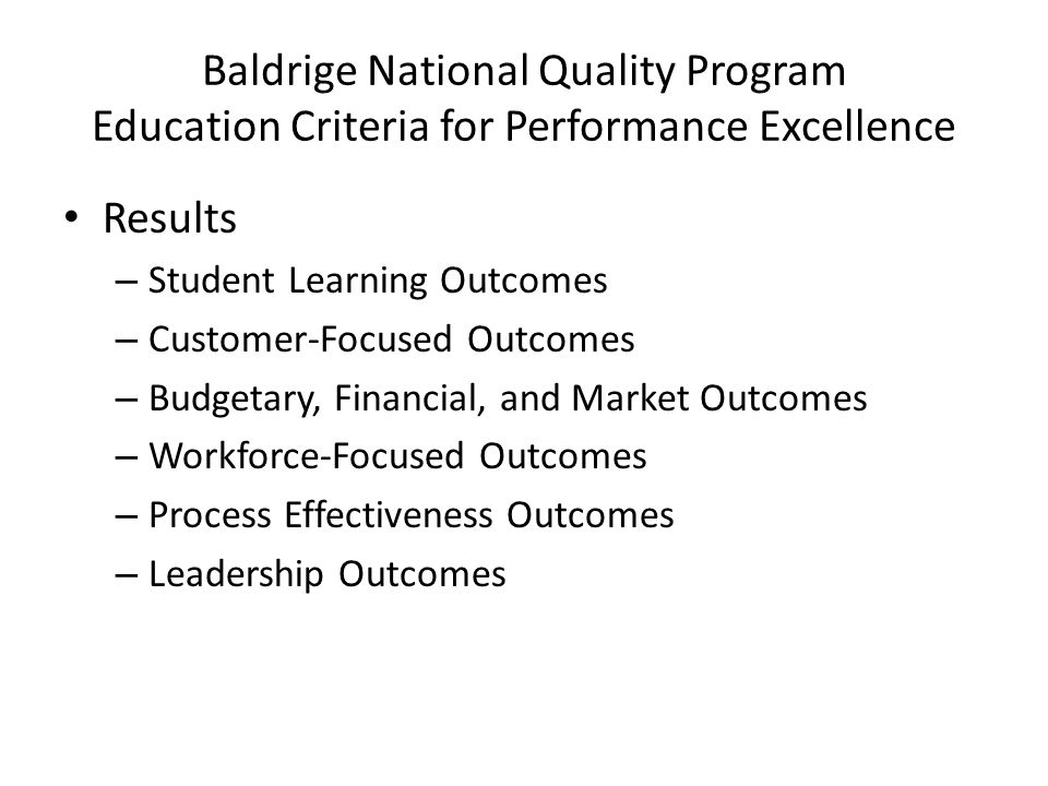 Baldrige National Quality Program Education Criteria for Performance Excellence