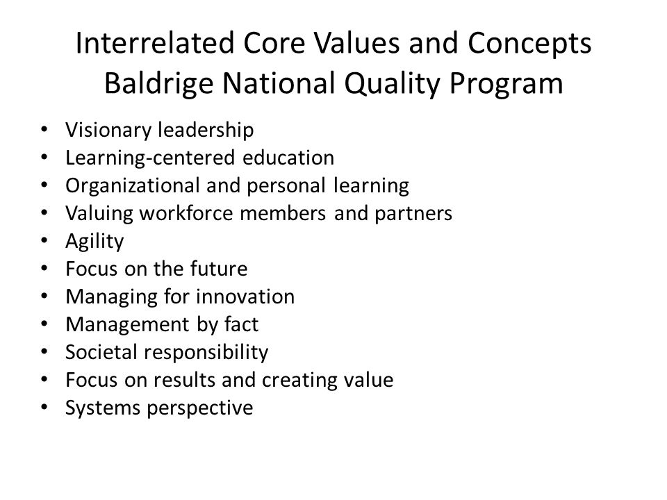 Interrelated Core Values and Concepts Baldrige National Quality Program