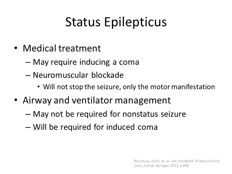 Status Epilepticus Medical treatment Airway and ventilator management