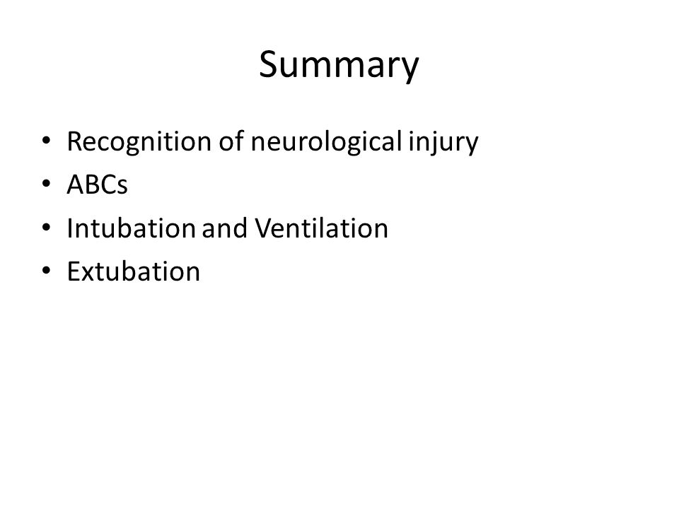 Summary Recognition of neurological injury ABCs