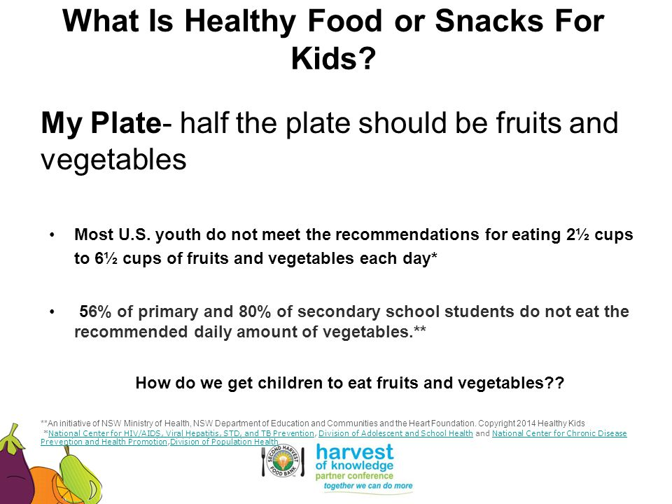 What Is Healthy Food or Snacks For Kids