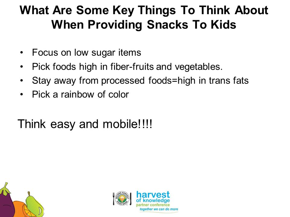 What Are Some Key Things To Think About When Providing Snacks To Kids