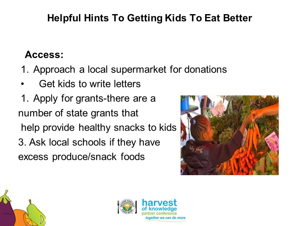 Helpful Hints To Getting Kids To Eat Better