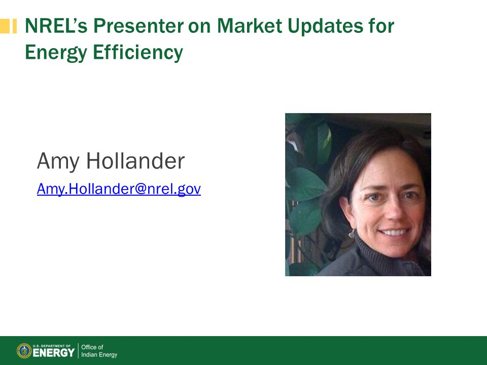 NREL's Presenter on Market Updates for Energy Efficiency