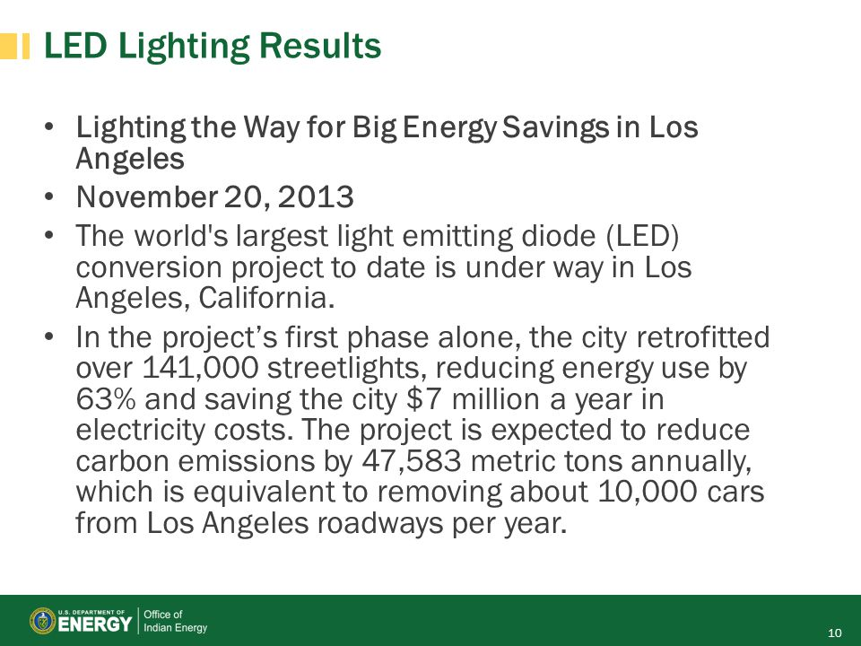 LED Lighting Results Lighting the Way for Big Energy Savings in Los Angeles. November 20, 2013.